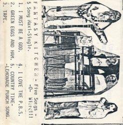 Five Songs O Weird Fantasy Kitchen Iowa Basement Tape Archives