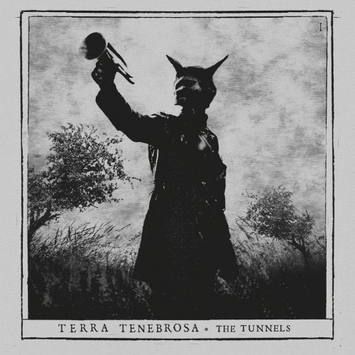 The Tunnels | TERRA TENEBROSA