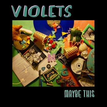 Resultado de imagen de Violets - Maybe This