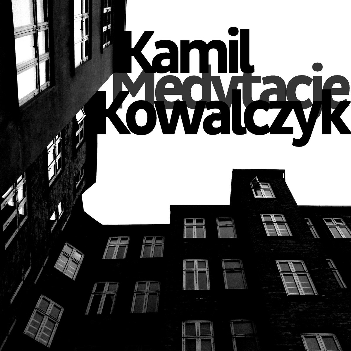 Kamil Kowalczyk – Medytacje
