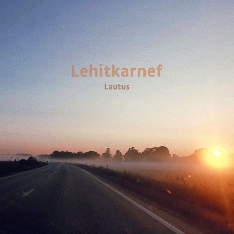 Lehitkarnef – Lautus