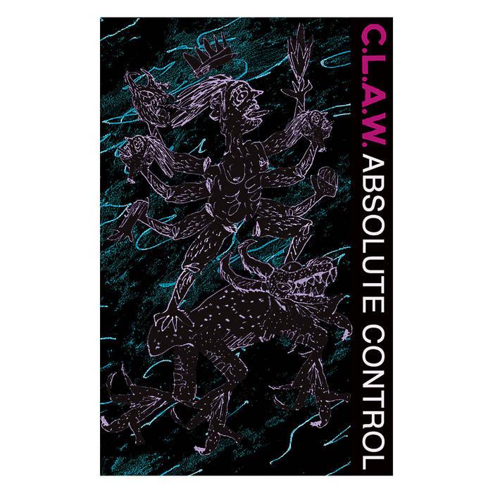 C.L.A.W – Absolute Control