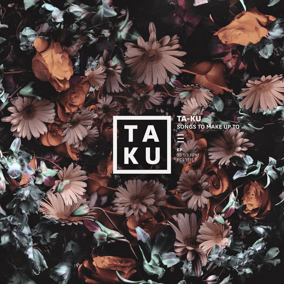 Songs To Make Up To Taku