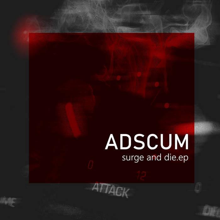 Adscum – Surge and Die