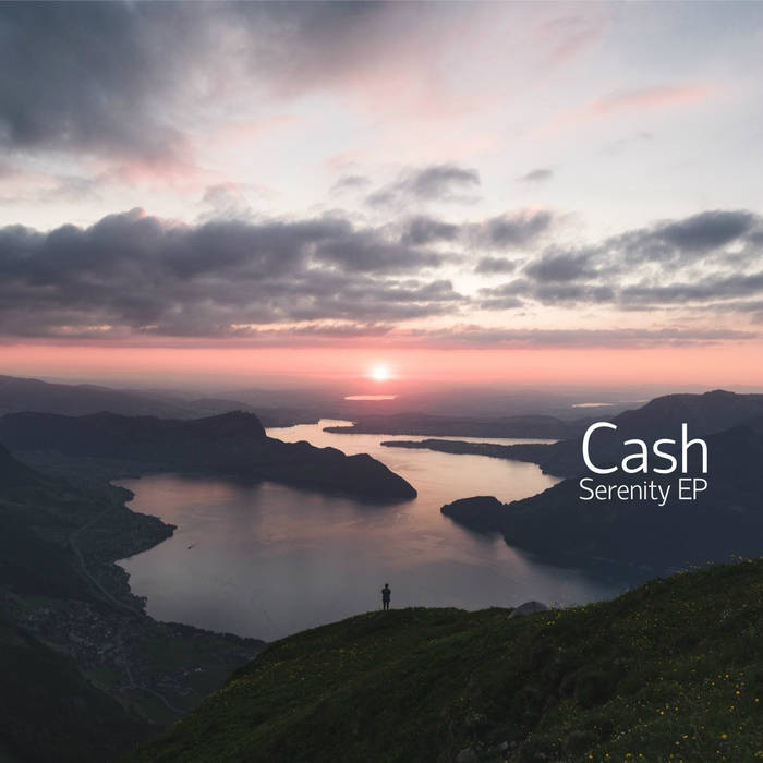 cash Serenity EP