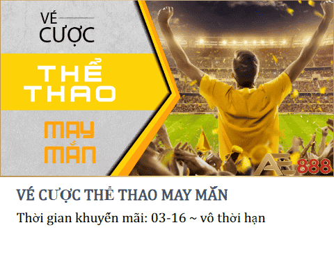 ve-cuoc-the-thao-may-man-tai-ae888