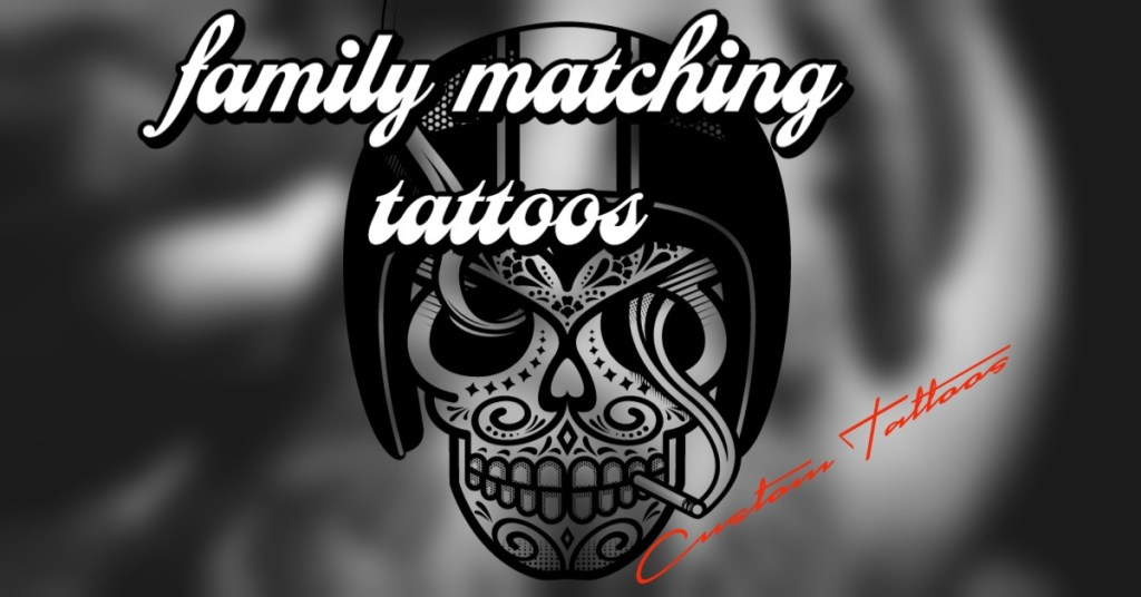 Family Matching Tattoos Ideas