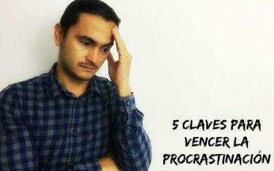 5 claves para vencer la procrastinación
