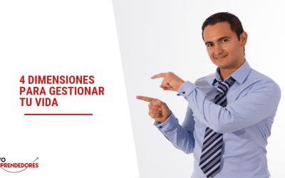 4 dimensiones para gestionar tu vida