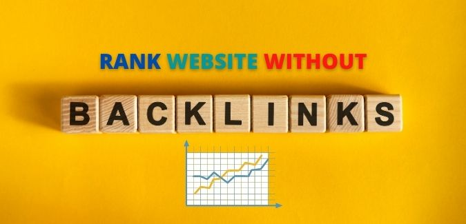 Rank your website higher on search engines without backlinks