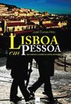 Lisboa segundo Fernando Pessoa
