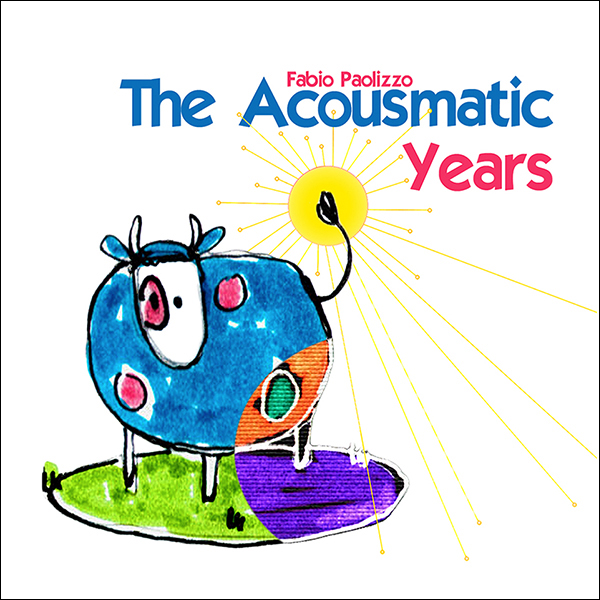 the acousmatic years