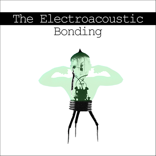 the electroacoustic bonding