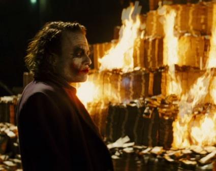 "The Joker burning cash, from ""The Dark Knight"""