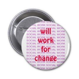 Will Work For Change