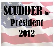 Scudder For President