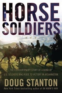 """Horse Soldiers"" by Doug Stanton"