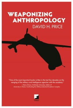 Weaponizing Anthropology (2011)