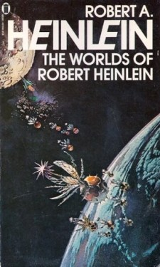 "Cover of ""Worlds of Robert Heinlein"""