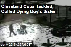 Police tackle & cuff dying boy's sister