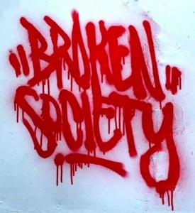 Our Broken Society