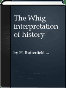 The Whig Interpretation of History