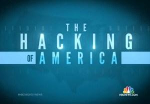 """Hacking of America"" on NBC News"