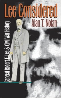 """""""Lee Considered"""" by Alan T. Nolan"""