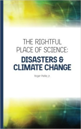 The Rightful Place of Science: Disasters and Climate Change