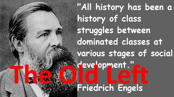 Old Left - Friedrich Engels
