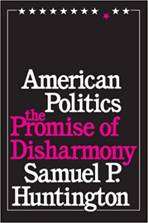 American Politics: The Promise of Disharmony
