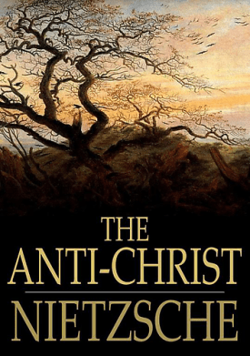 """The Antichrist"" by Nietzsche"