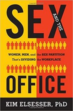 """""""Sex and the Office"""" by Kim Elsesser (2015)."""