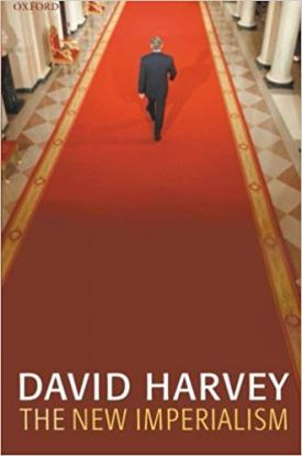 """""""The New Imperialism"""" by David Harvey."""