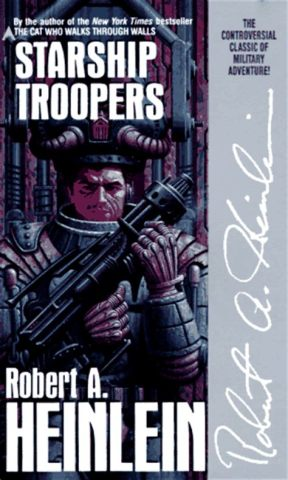 """Starship Troopers"" by Robert Heinlein"