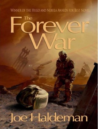 """The Forever War"" by Joe Haldeman"