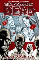 The Walking Dead Volume #01: Days Gone Bye Book Cover