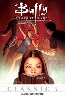 Buffy The Vampire Slayer: Slayer, Interrupted Book Cover