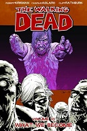 The Walking Dead Volume #10: What We Become Book Cover
