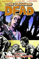 The Walking Dead Volume #11: Fear The Hunters Book Cover