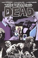 The Walking Dead Volume #13: Too Far Gone Book Cover