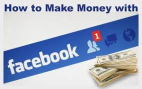 How to Make Money with Your Facebook