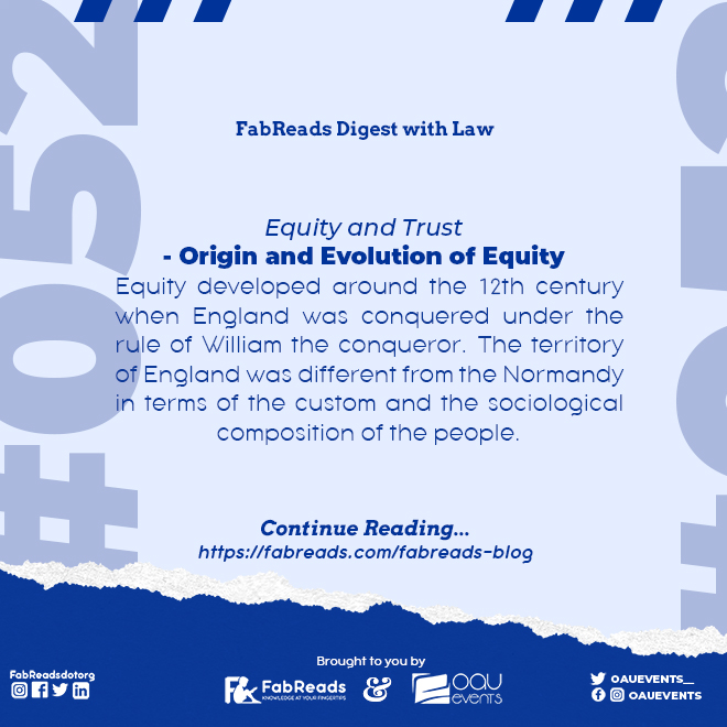 FabReads Digest with Law 052 – Origin and Evolution of Equity