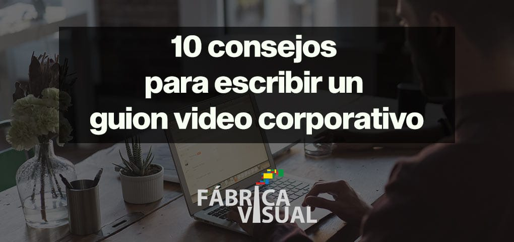 10-consejos-para-escribir-un-guion-video-corporativo