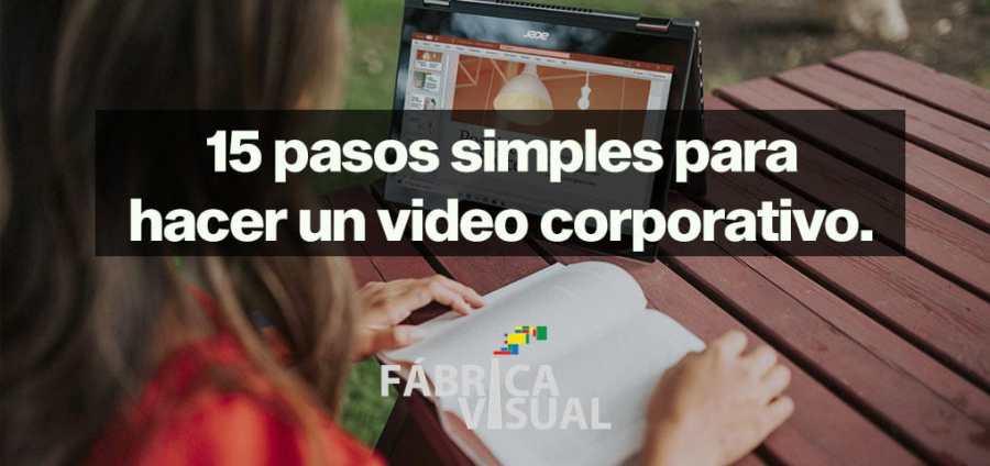 15-pasos-simples-para-hacer-un-video-corporativo