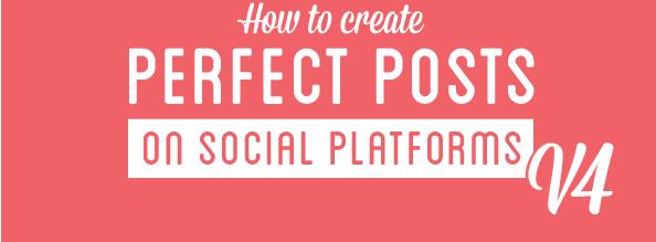 Médias Sociaux : Comment réaliser le post parfait