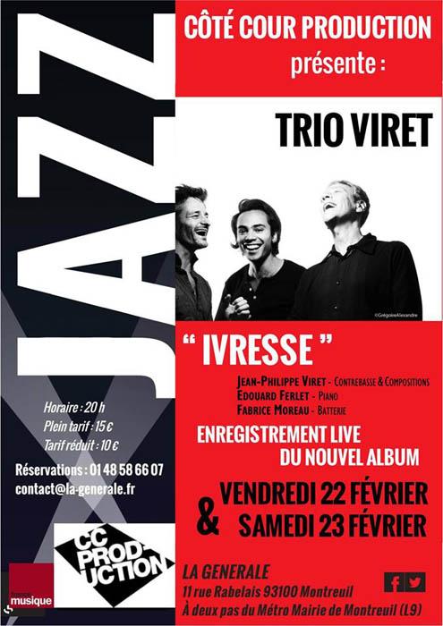 Trio Viret Ivresse
