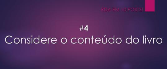 RDA em 10 posts: #4 Considere o conteúdo do livro