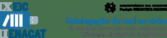 IX EIC - Encontro Internacional de Catalogadores e II Enacat - Encontro Nacional de Catalogadores