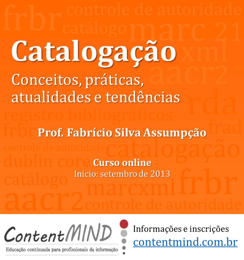 Catalogacao: conceitos, praticas, atualidades e tendencias
